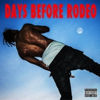 Days Before Rodeo Mixtape